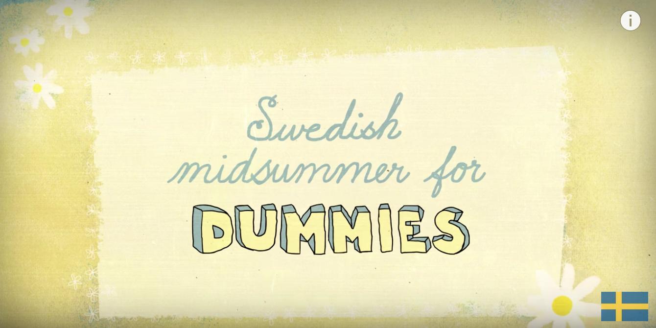 Midsummer for dummies